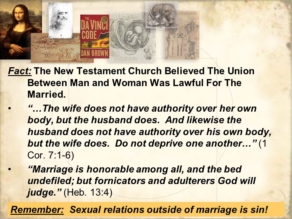 Fact: The New Testament Church Believed The Union Between Man and Woman Was Lawful For The Married.