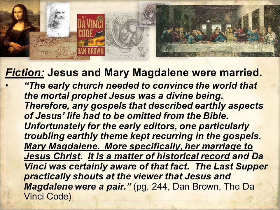 Fiction: Jesus and Mary Magdalene were married.