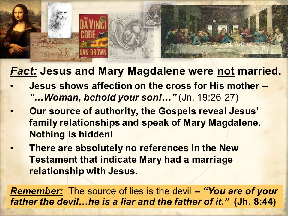 Fact: Jesus and Mary Magdalene were not married.
