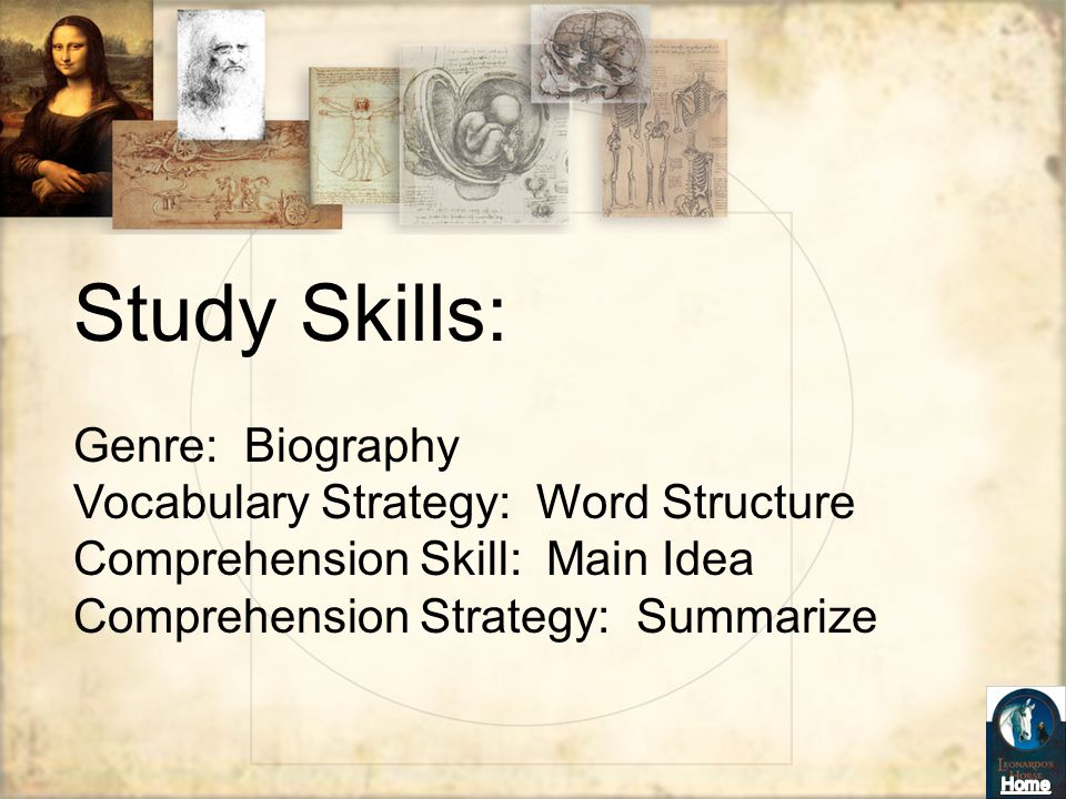 Study Skills: Genre: Biography Vocabulary Strategy: Word Structure