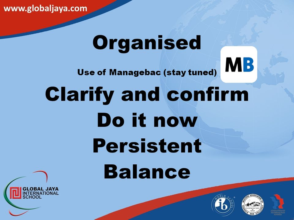Use of Managebac (stay tuned)