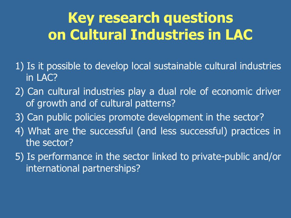 Key research questions on Cultural Industries in LAC