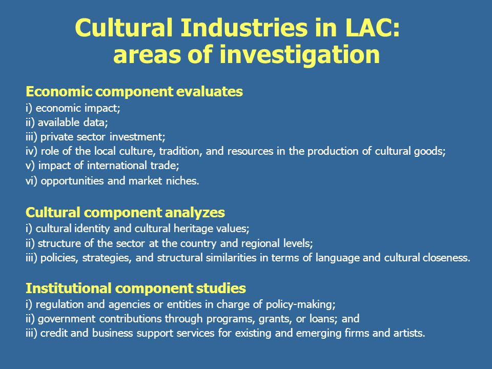 Cultural Industries in LAC: areas of investigation