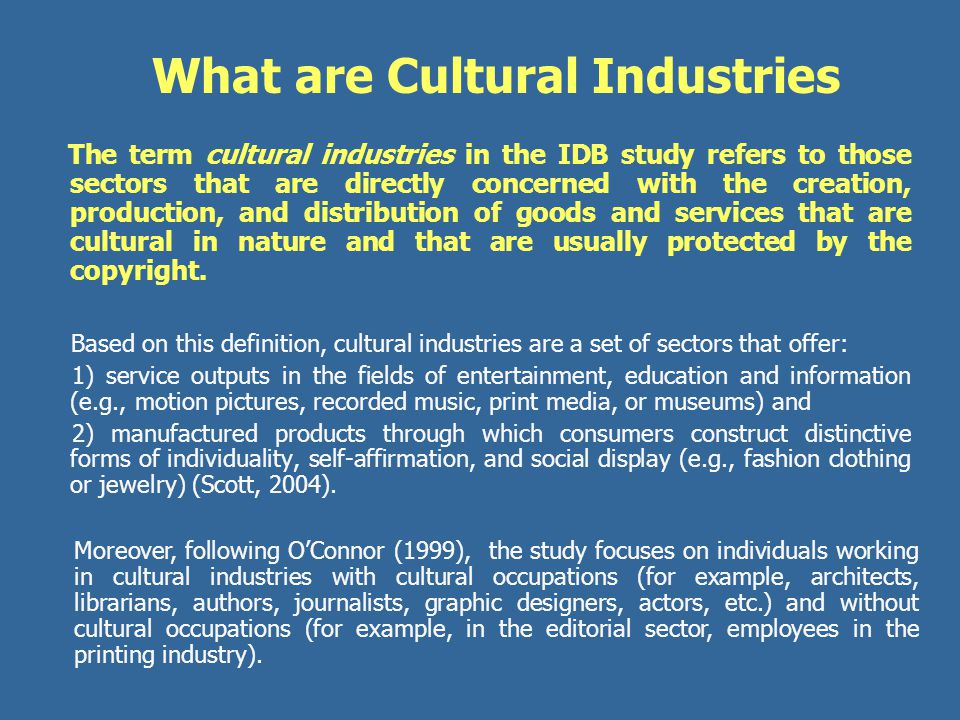 What are Cultural Industries