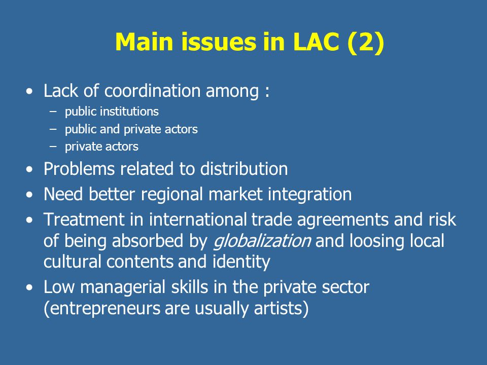 Main issues in LAC (2) Lack of coordination among :