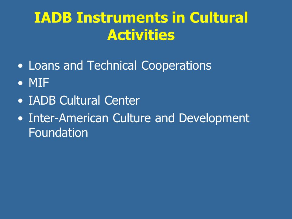 IADB Instruments in Cultural Activities
