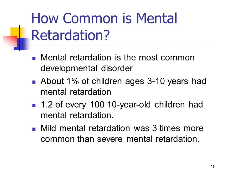How Common is Mental Retardation