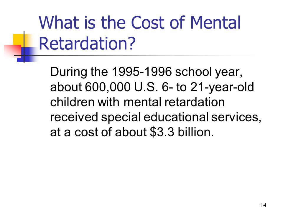 What is the Cost of Mental Retardation