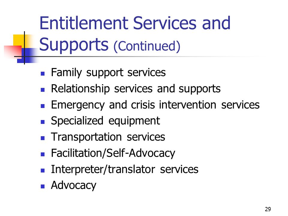 Entitlement Services and Supports (Continued)