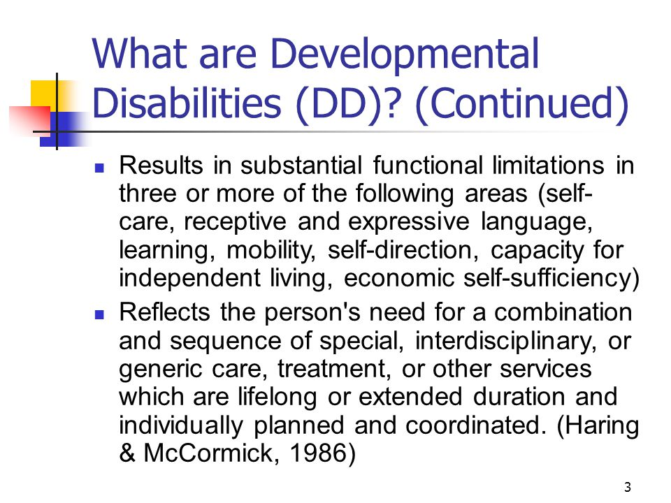 What are Developmental Disabilities (DD) (Continued)