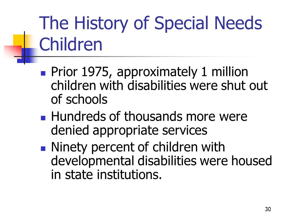 The History of Special Needs Children