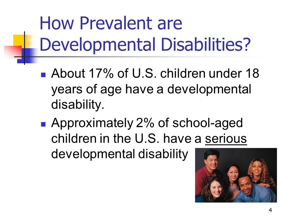 How Prevalent are Developmental Disabilities