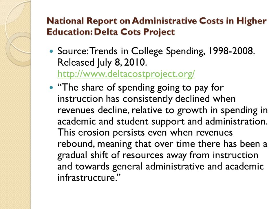National Report on Administrative Costs in Higher Education: Delta Cots Project