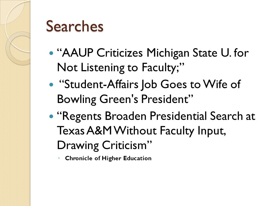 Searches AAUP Criticizes Michigan State U. for Not Listening to Faculty; Student-Affairs Job Goes to Wife of Bowling Green s President