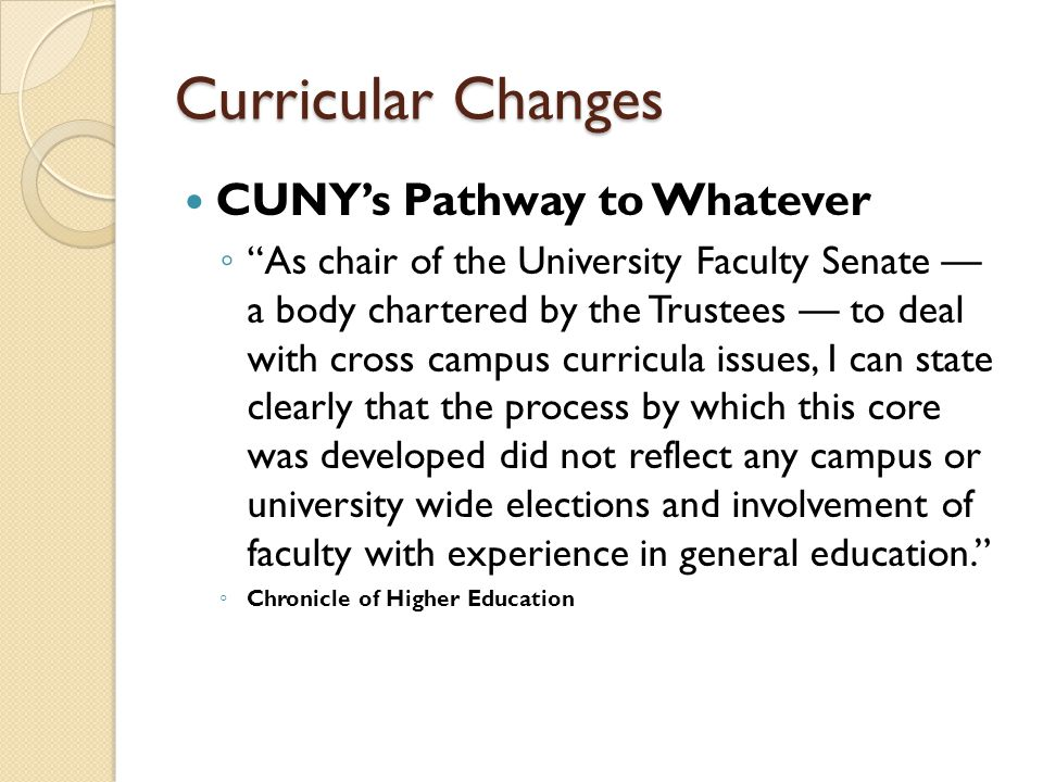 Curricular Changes CUNY's Pathway to Whatever