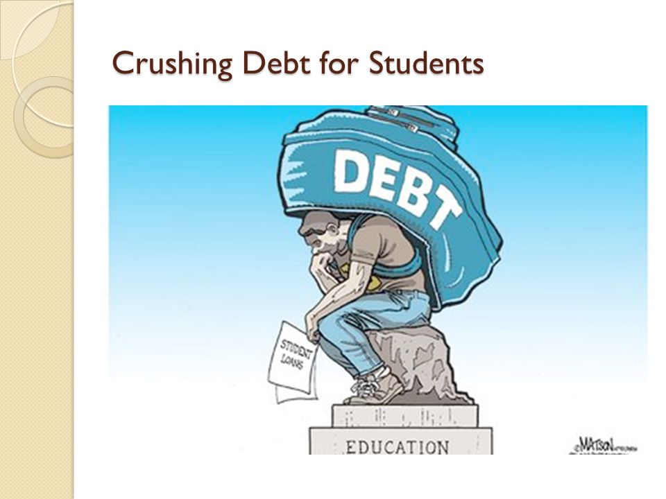 Crushing Debt for Students