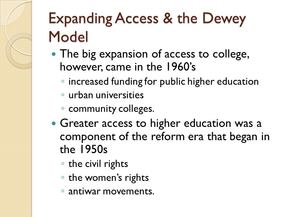 Expanding Access & the Dewey Model
