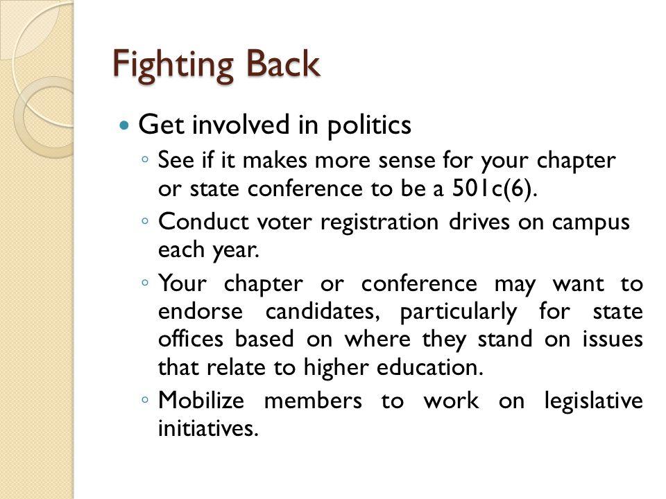 Fighting Back Get involved in politics