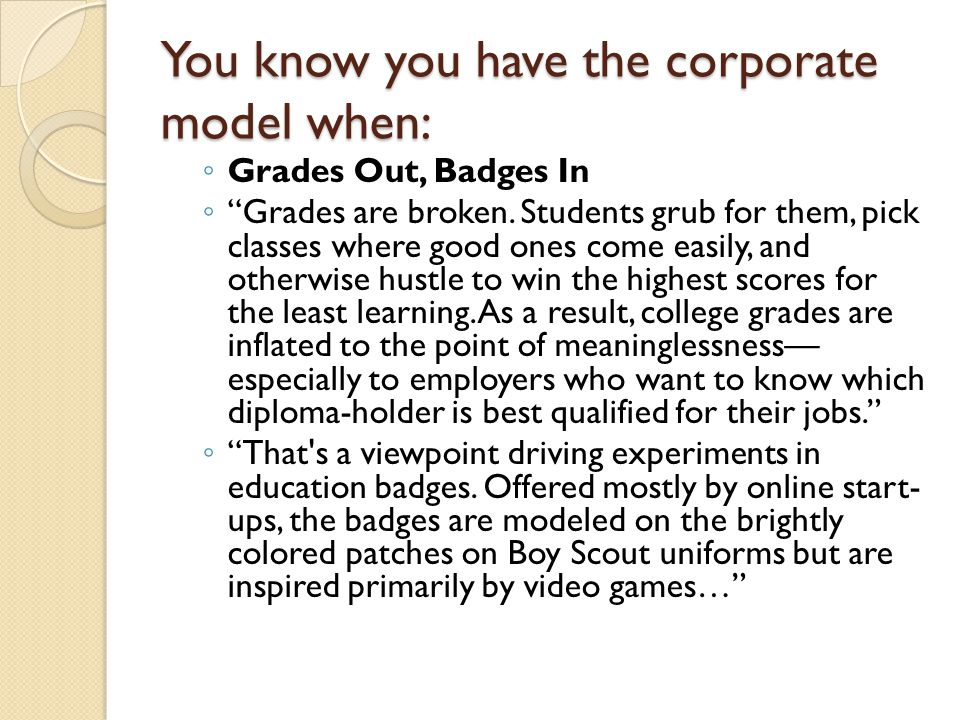 You know you have the corporate model when: