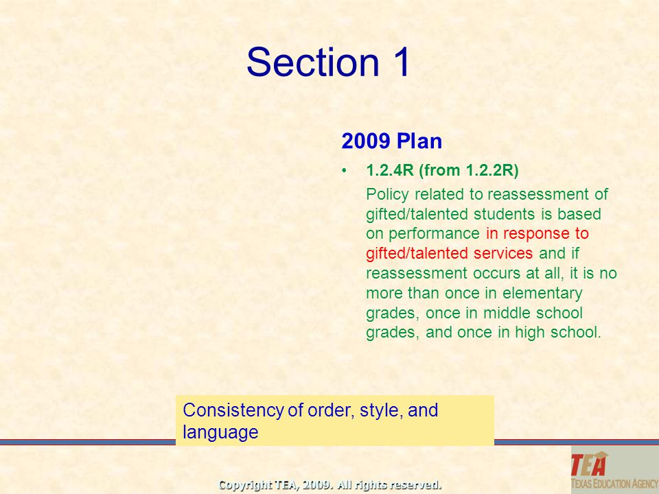 Section 1 2009 Plan Consistency of order, style, and language