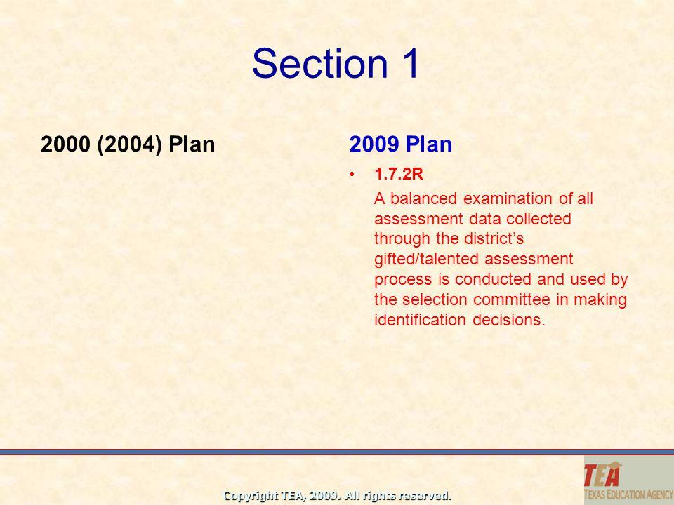 Section 1 2000 (2004) Plan. 2009 Plan. 1.7.2R.