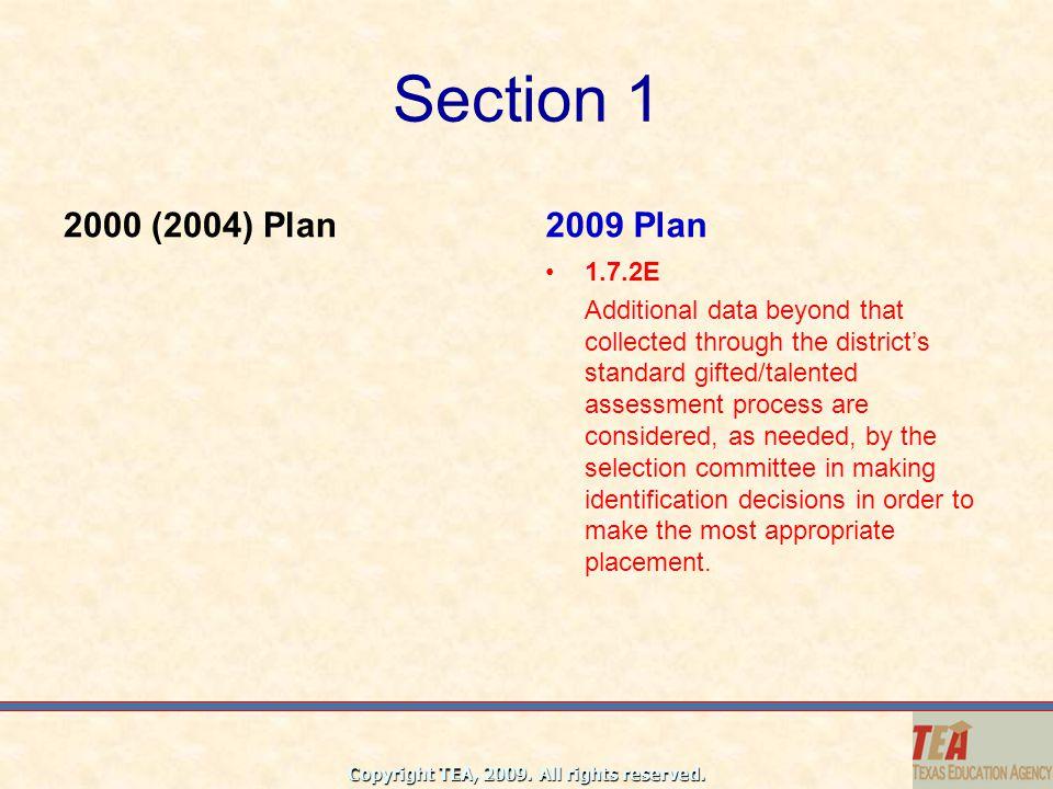 Section 1 2000 (2004) Plan. 2009 Plan. 1.7.2E.