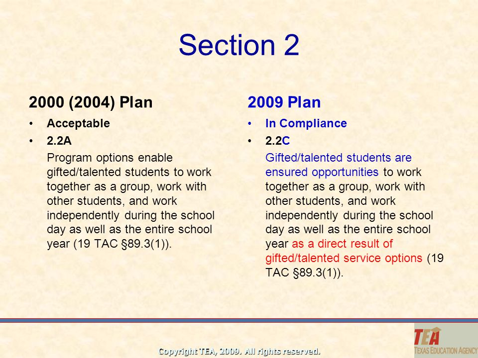 Section 2 2000 (2004) Plan 2009 Plan Acceptable 2.2A