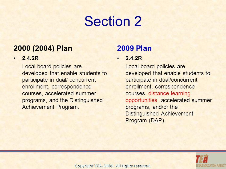 Section 2 2000 (2004) Plan. 2009 Plan. 2.4.2R.