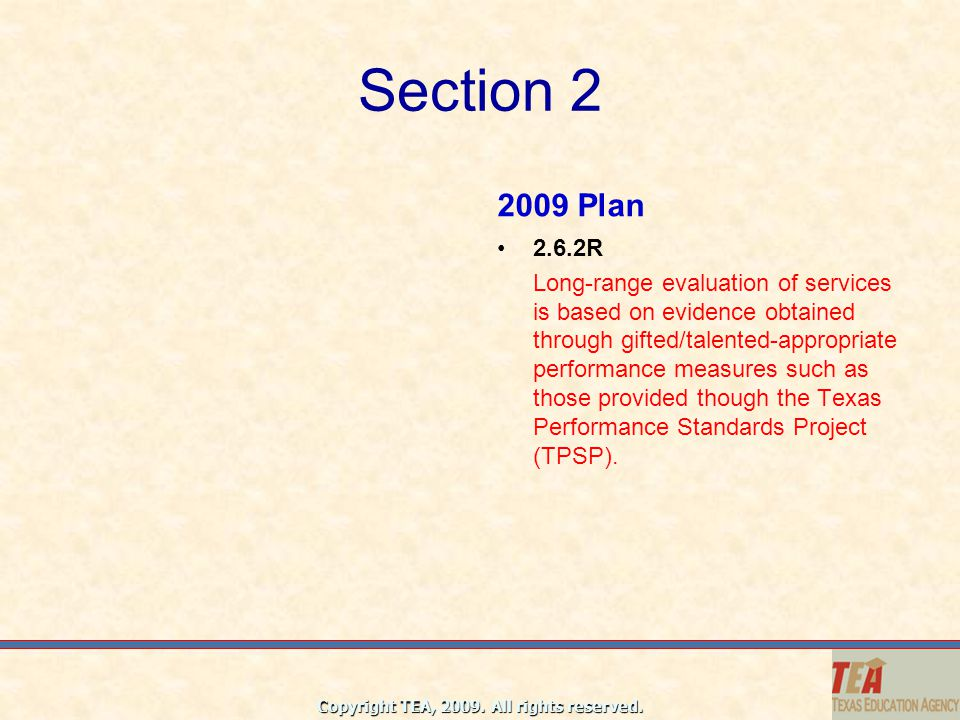 Section 2 2009 Plan. 2.6.2R.