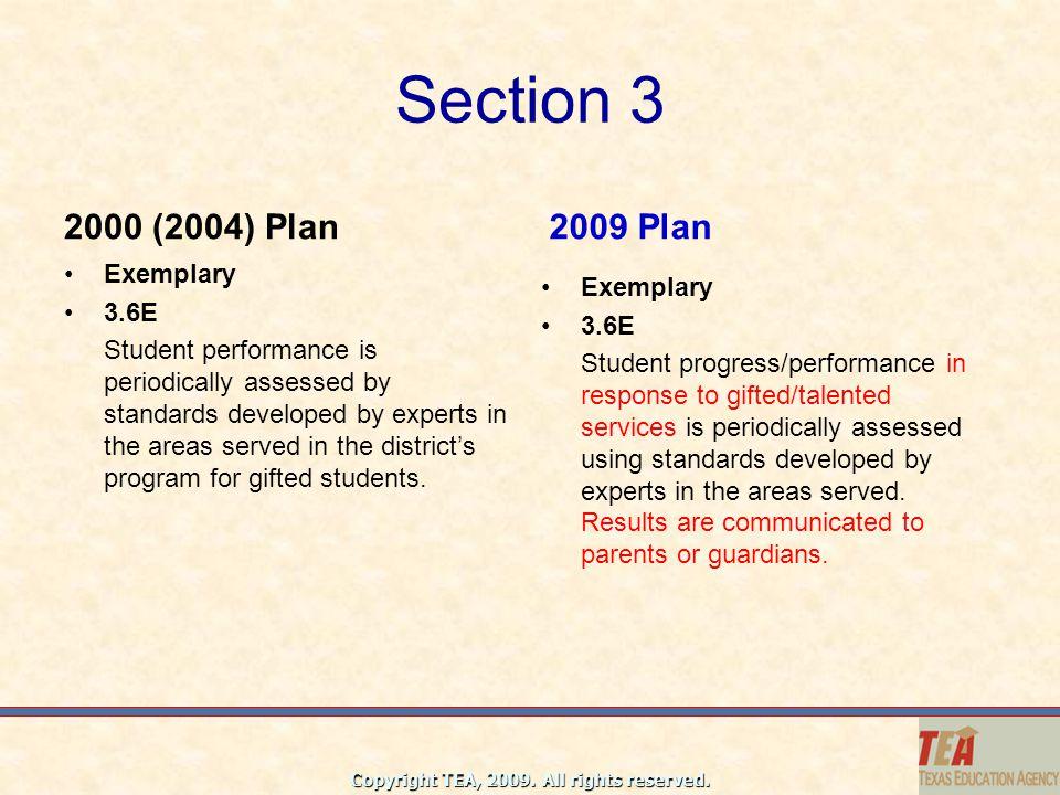 Section 3 2000 (2004) Plan 2009 Plan Exemplary 3.6E Exemplary 3.6E