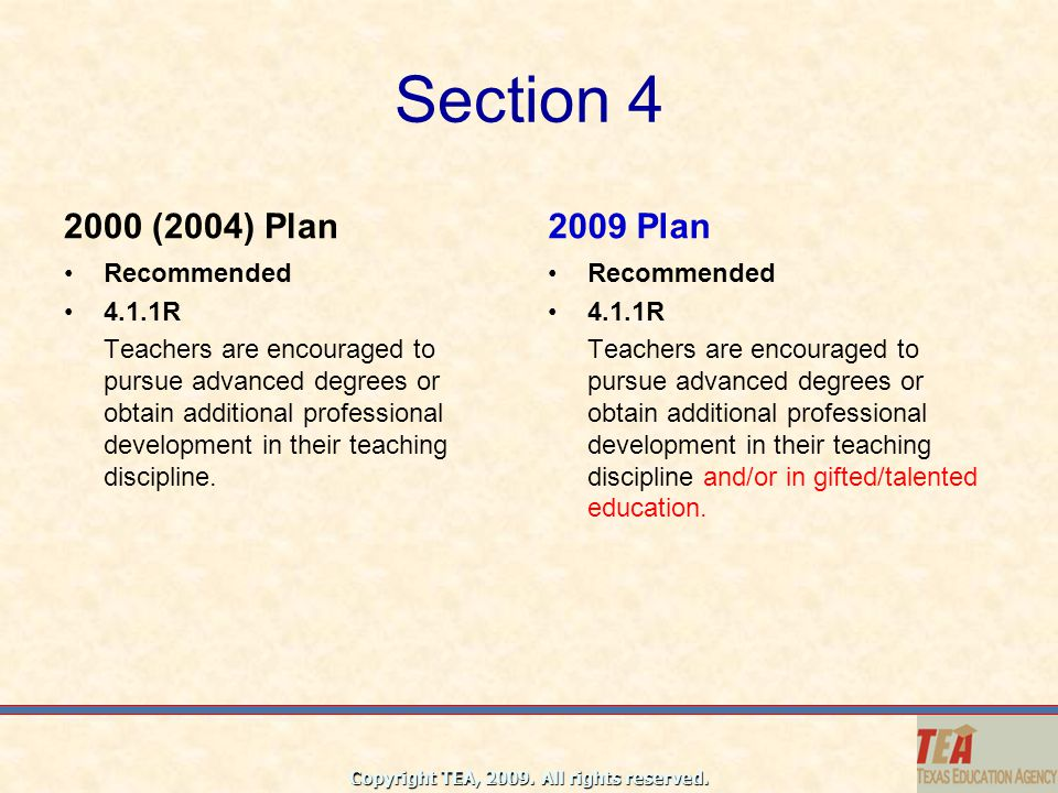 Section 4 2000 (2004) Plan 2009 Plan Recommended 4.1.1R