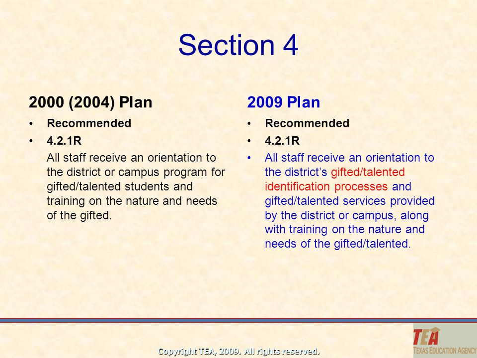 Section 4 2000 (2004) Plan 2009 Plan Recommended 4.2.1R