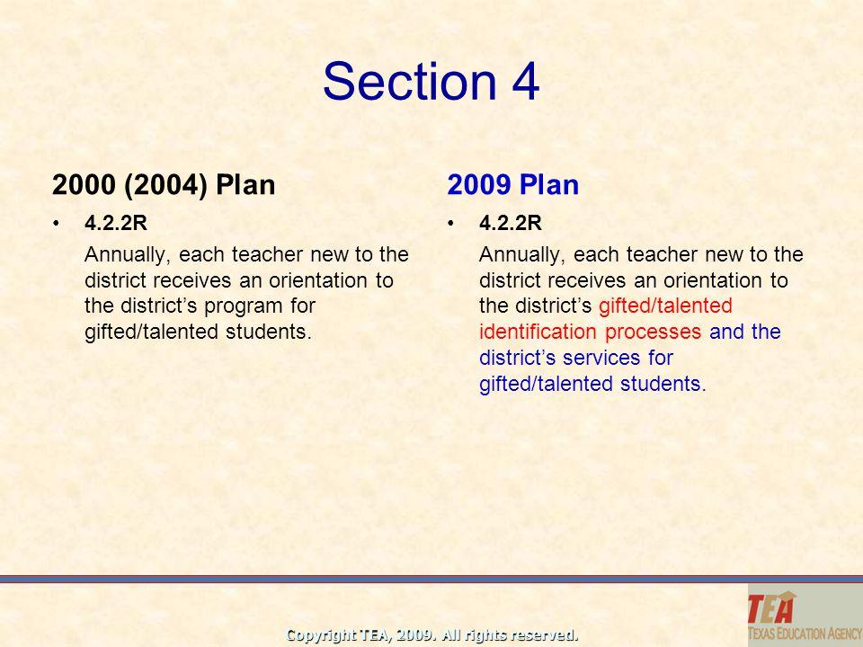Section 4 2000 (2004) Plan. 2009 Plan. 4.2.2R.