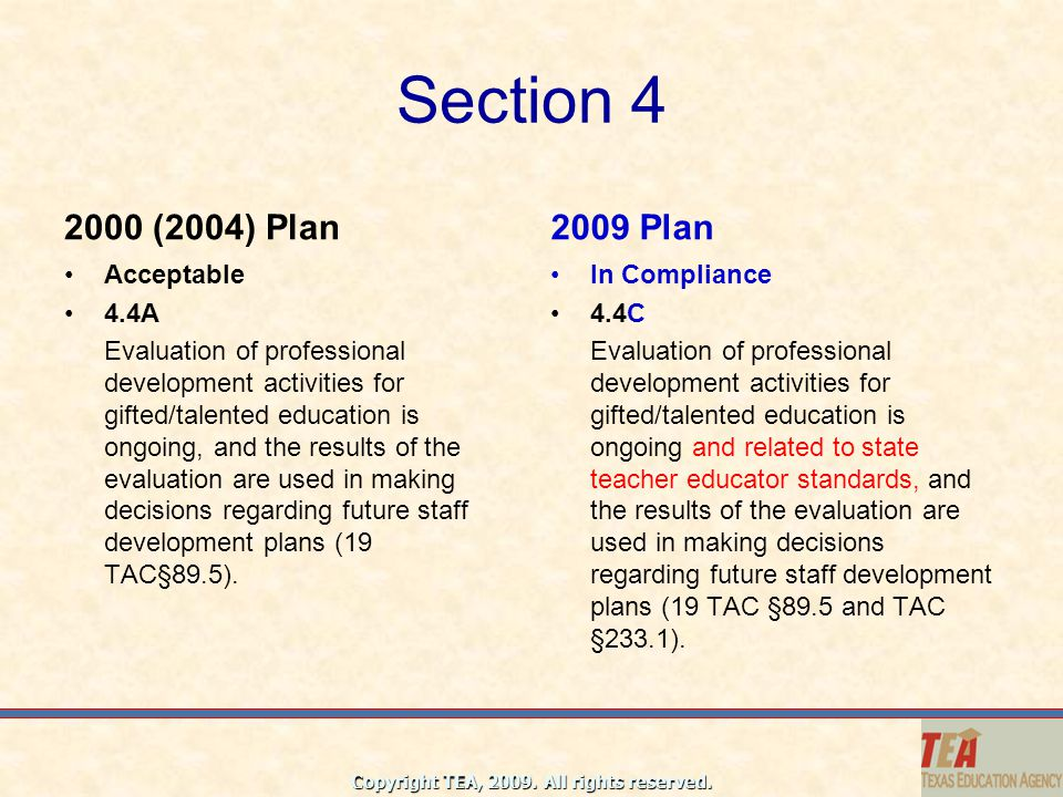 Section 4 2000 (2004) Plan 2009 Plan Acceptable 4.4A