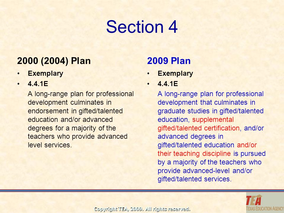 Section 4 2000 (2004) Plan 2009 Plan Exemplary 4.4.1E
