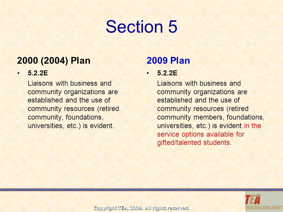 Section 5 2000 (2004) Plan. 2009 Plan. 5.2.2E.