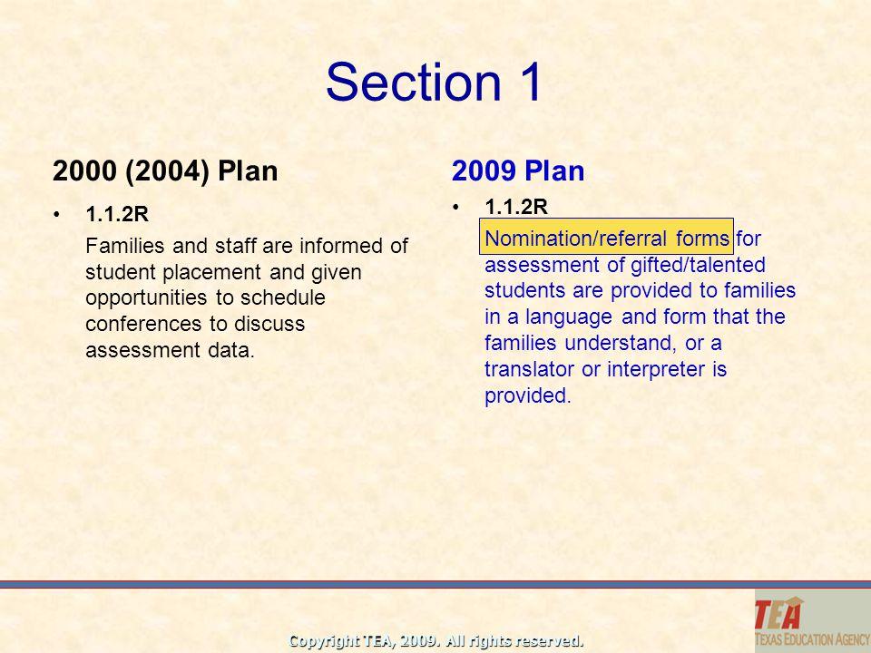 Section 1 2000 (2004) Plan. 2009 Plan. 1.1.2R.