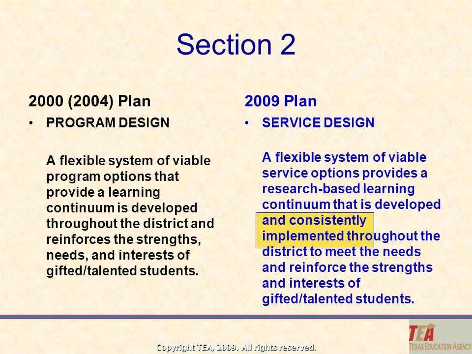 Section 2 2000 (2004) Plan 2009 Plan PROGRAM DESIGN
