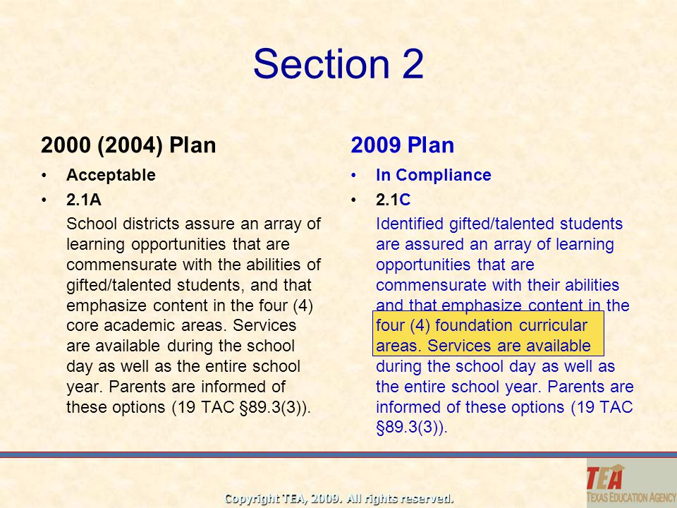 Section 2 2000 (2004) Plan 2009 Plan Acceptable 2.1A