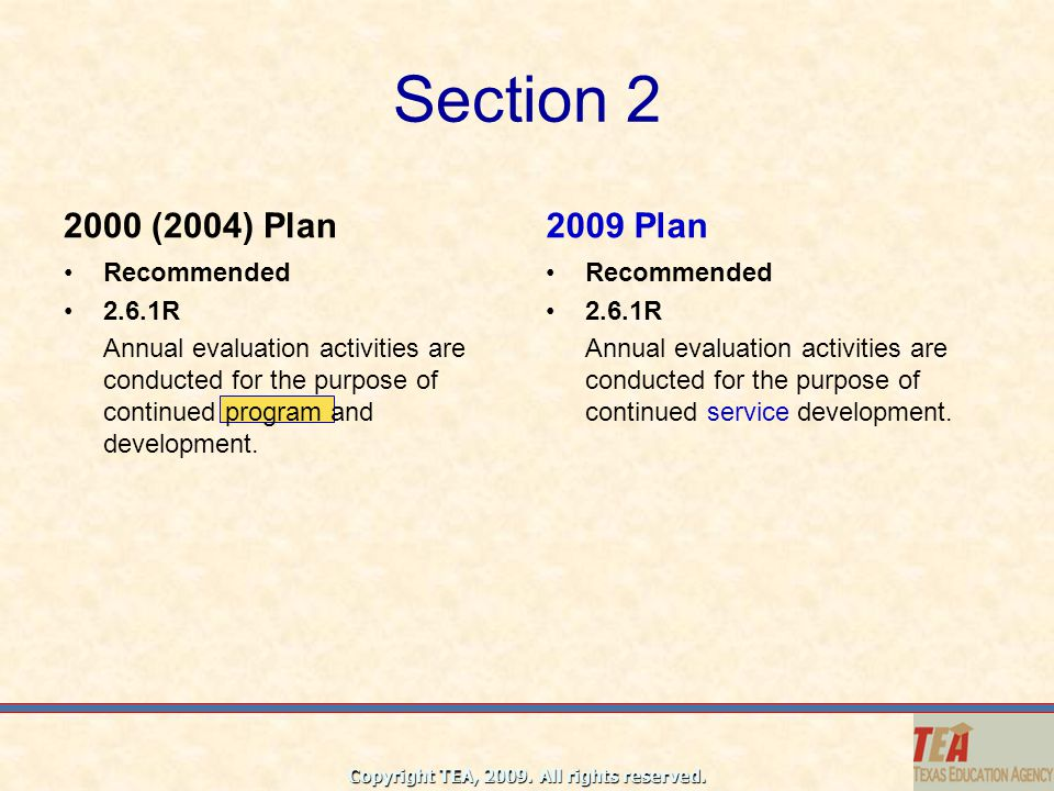 Section 2 2000 (2004) Plan 2009 Plan Recommended 2.6.1R
