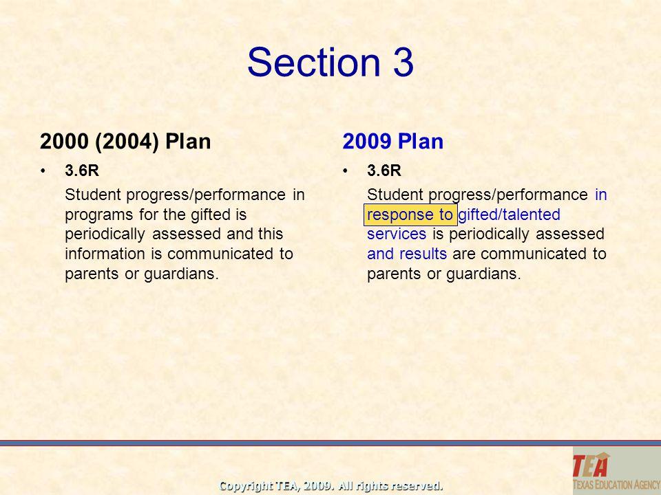 Section 3 2000 (2004) Plan. 2009 Plan. 3.6R.