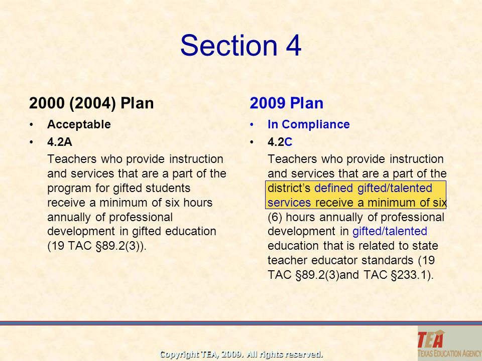 Section 4 2000 (2004) Plan 2009 Plan Acceptable 4.2A