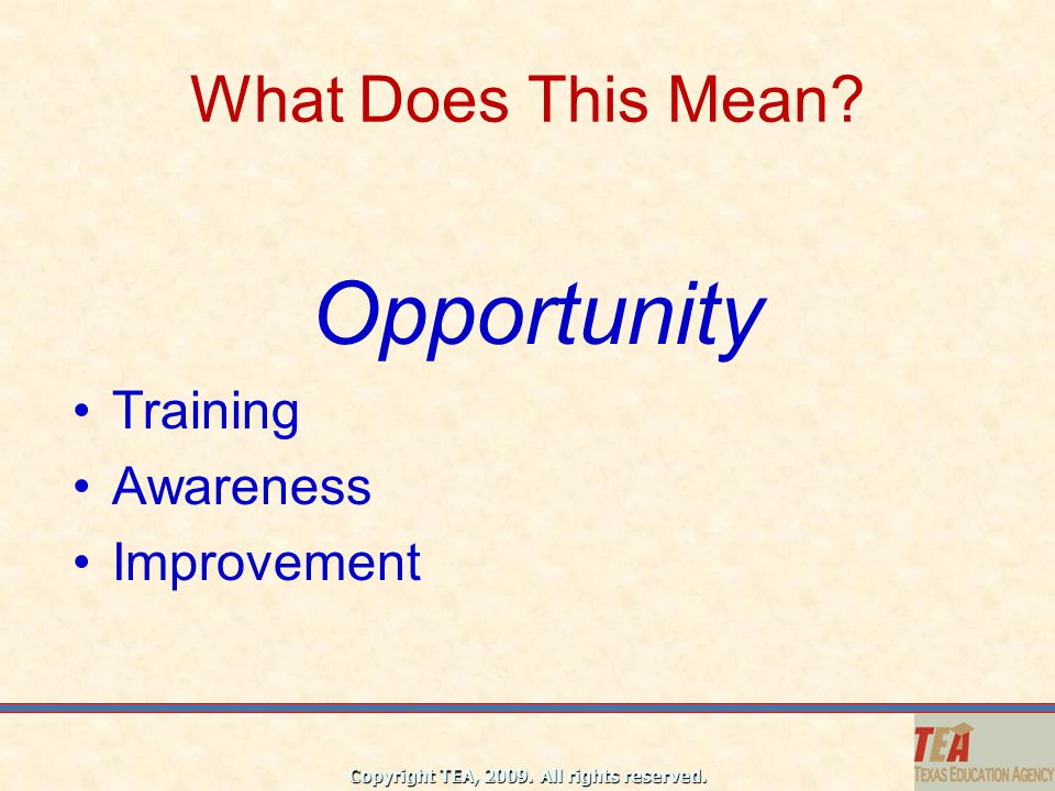 What Does This Mean Opportunity Training Awareness Improvement
