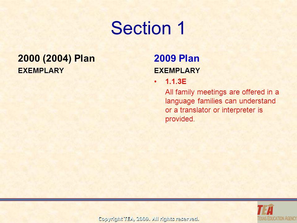 Section 1 2000 (2004) Plan 2009 Plan EXEMPLARY EXEMPLARY 1.1.3E