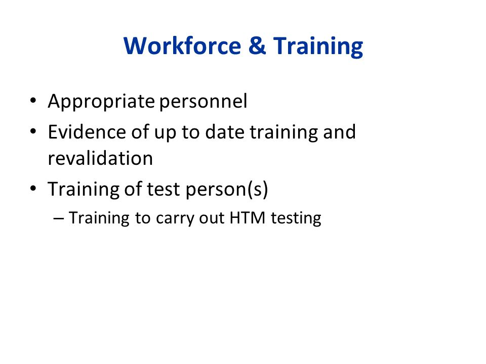 Workforce & Training Appropriate personnel