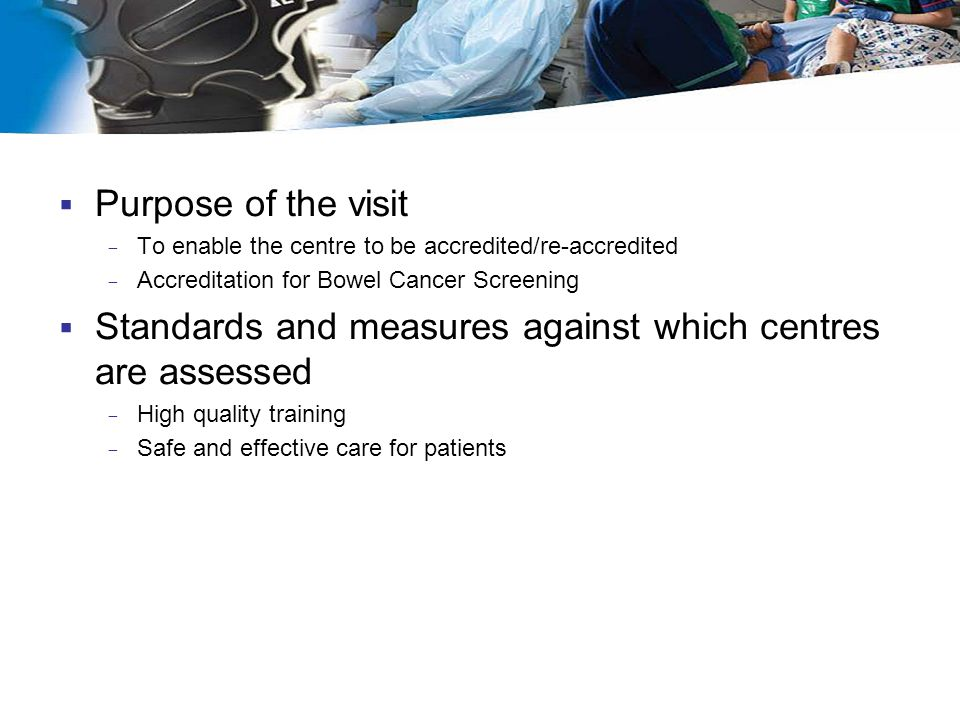 Standards and measures against which centres are assessed
