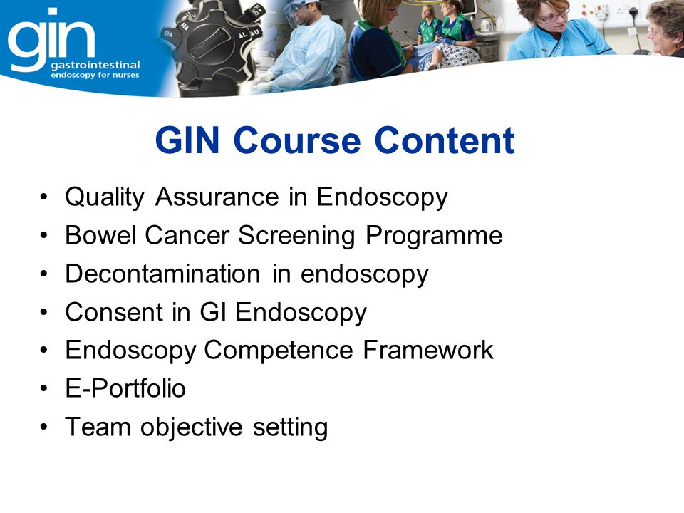 GIN Course Content Quality Assurance in Endoscopy
