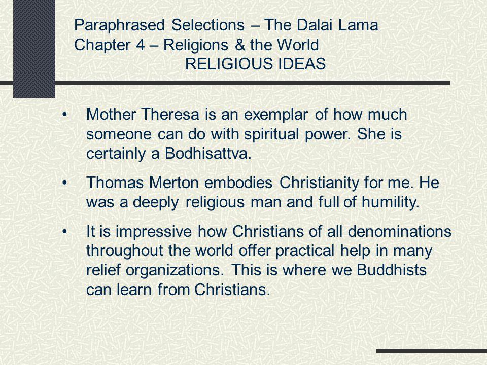 Paraphrased Selections – The Dalai Lama