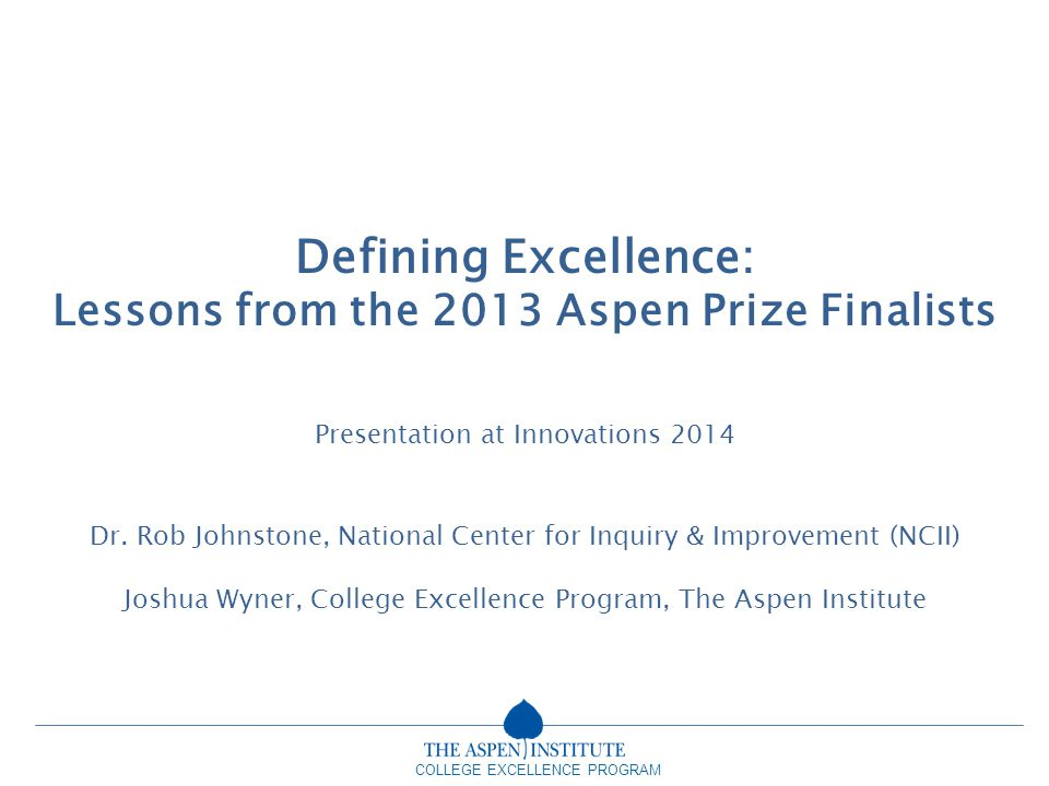 Lessons from the 2013 Aspen Prize Finalists