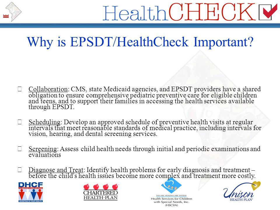 Why is EPSDT/HealthCheck Important